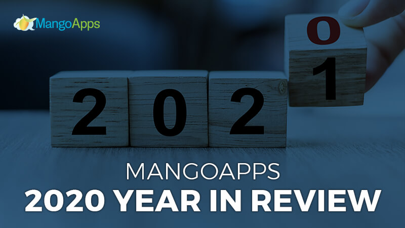 MangoApps 2020 Year In Review
