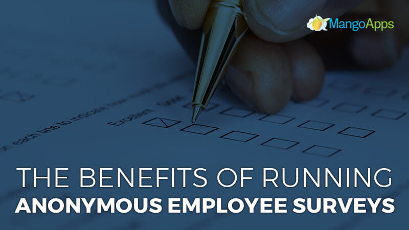 The Benefits of Running Anonymous Employee Surveys