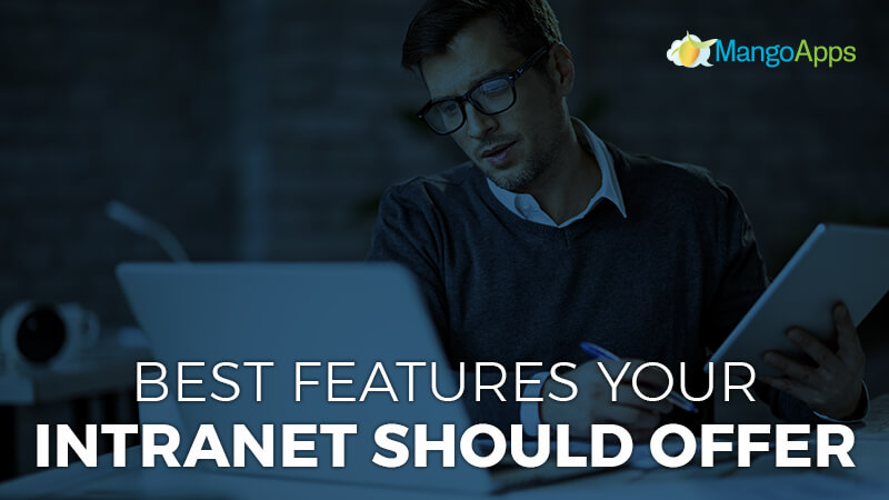 Best Features Your Intranet Should Offer