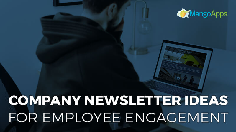 Company newsletter ideas for employee engagement