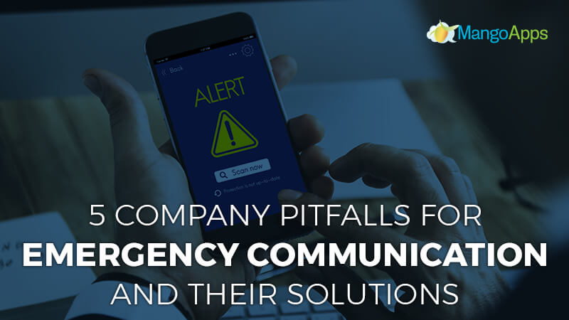 Five company pitfalls for emergency communication and their solutions