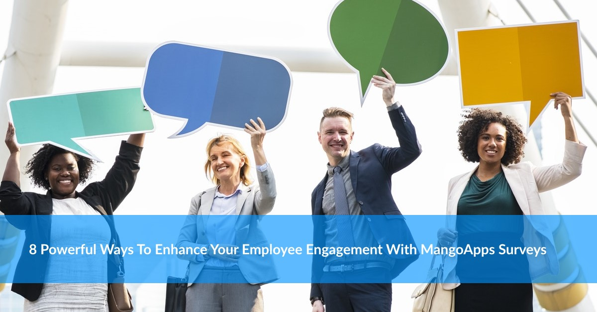 Enhance Employee Engagement With MangoApps Surveys