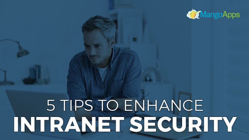 5 Tips To Enhance Intranet Security