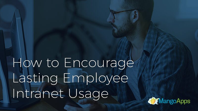 Lasting Employee Intranet Usage