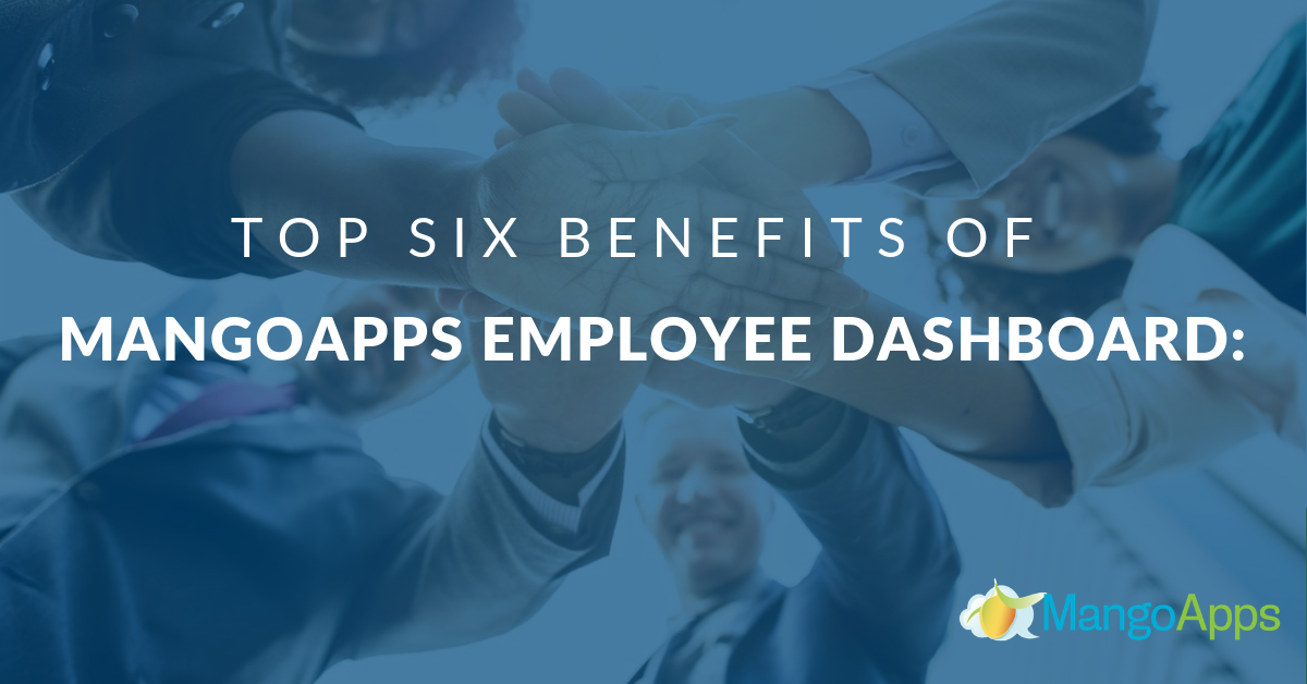 MangoApps employee dashboard benefits