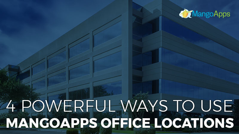 4 Powerful Ways to Use Office Locations