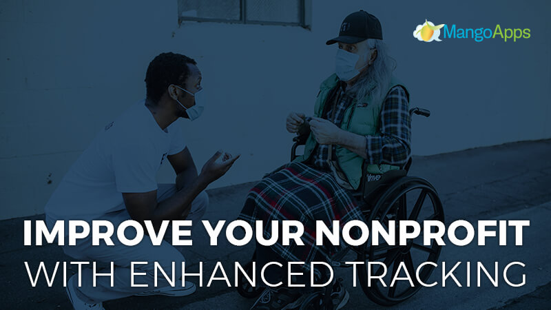 improve your nonprofit with enhanced tracking