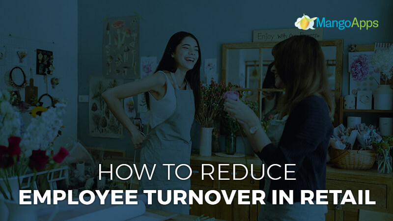 How to reduce employee turnover in retail