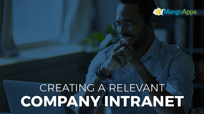 Creating A Relevant Company Intranet