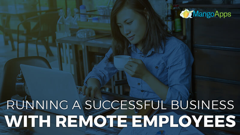 Successful Business With Remote Employees