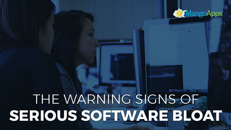 The warning signs of serious software bloat