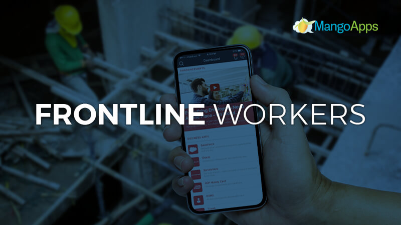 Connecting and Empowering Frontline Workers